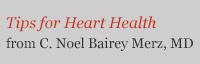 Tips for Heart Health from Noel Bairey Merz, MD